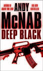 Deep Black by Andy McNab (Paperback, 2005)