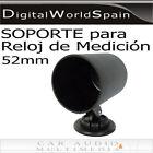 SOPORTE HORIZONTAL DE RELOJ DE MEDICION DIAMETRO 52mm PARA SALPICADERO ENVIO 24h