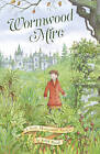 Wormwood Mire: A Stella Montgomery Intrigue by Judith Rossell (Hardback, 2016)