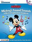 Mickey's Found Sounds: A Musical Exploration Storybook by Hal Leonard Corporation (Paperback, 2017)
