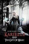 Karielle And The Gift Of Magic by Jo Ann Gilbert Stover (Paperback, 2012)