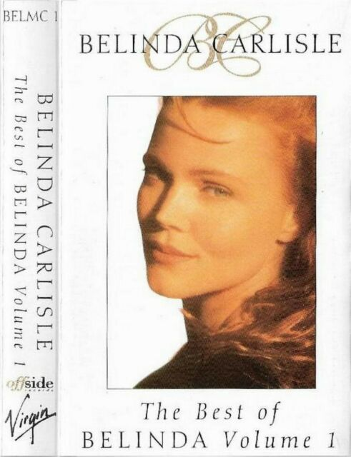 Belinda Carlisle The Best Of Vol 1 Cassette Tape Album T2701 For Sale Online Ebay