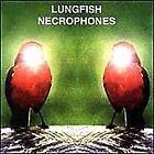Lungfish - Necrophones (2000)