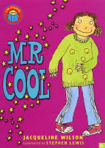 Mr-Cool-I-Am-Reading-Jacqueline-Wilson-Acceptable-FAST-Delivery