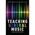 Teaching General Music: Approaches, Issues, and Viewpoints by Oxford University Press Inc (Hardback, 2015)