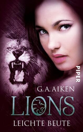 1 von 1 - Leichte Beute / Lions Bd.3 von G. A. Aiken (2011, Taschenbuch)