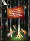 Die tollkühne Rückkehr von JanBenMax / JanBenMax Bd.2 von Zoran Drvenkar (2013, Gebundene Ausgabe)