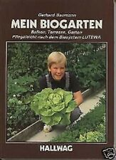Gerhard Baumann - Mein Biogarten