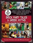 Brick Fairy Tales and Greek Myths: Box Set: Classic Stories for the Whole Family by John McCann, Monica Sweeney, Becky Thomas, Amanda Brack (Multiple copy pack, 2015)