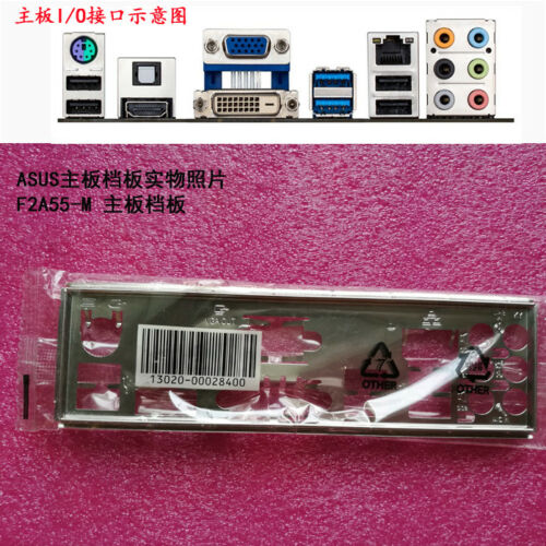 Original IO I//O Shield Back Plate BackPlate Blende Bracket for ASUS F2A55-M RE