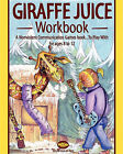 Giraffe Juice - Workbook: A Non Violent Communication Workbook by Brita Lind, Tania Wolk (Paperback / softback, 2010)