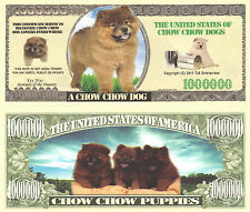 Chow Chow Dog Novelty Money Bill #937