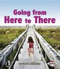 Going from Here to There by Sara E Hoffmann (Paperback / softback, 2012)