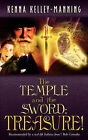 The Temple and the Sword: Treasure! by Kenna Kelley-Manning (Paperback / softback, 2006)
