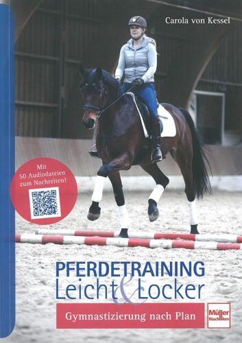 Pferde-Training leicht /& locker Kessel Gymnastifizierung nach Plan Handbuch
