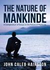 The Nature of Mankinde by John Caleb Hairston (Paperback / softback, 2015)