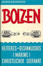 Brennecke, Bolzen, Heiteres u Besinnliches a Marine u christliche Seefahrt, 1966