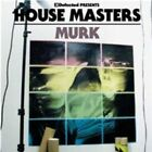 Defected Presents House Masters Murk Various Artists 0826194233624