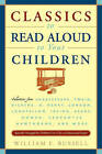 Classics to Read Aloud to Your Chil by W. Russell (Paperback, 1997)