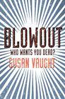 Blowout by Susan Vaught (Paperback, 2006)