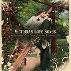 Victorian Love Songs by Various Artists (CD, Jan-2013, Green Hill)