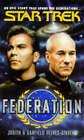Star Trek: Federation by Judith Reeves-Stevens, Garfield Reeves-Stevens (Paperback, 1995)