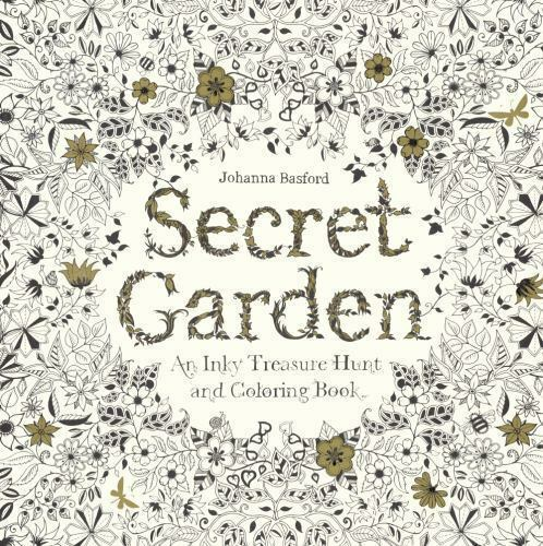 Secret Garden An Inky Treasure Hunt And Coloring Book By Johanna Basford 2013 Hardcover Prebound