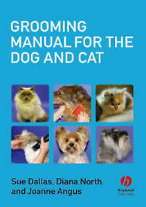 grooming manual for the dog and cat by diana north sue dallas rh ebay co uk Factory Cat Manuals Cat Repair Manual