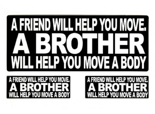 SET OF 3 FRIEND WILL HELP YOU MOVE MORALE BIKER CAR VEHICLE WINDOW DECAL STICKER