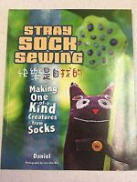 Stray Sock Sewing: Making One Of A King Creatures From Socks By Daniel