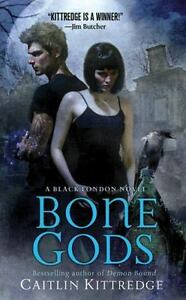 Bone-Gods-Black-London-by-Kittredge-Caitlin-Mass-Market-Paperback