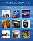 Financial Accounting by Frank Hodge, Patricia Libby, Robert Libby (Hardback, 2016)