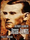 The Many Legends of Jesse James by Phillip J Morledge (Paperback / softback, 2009)