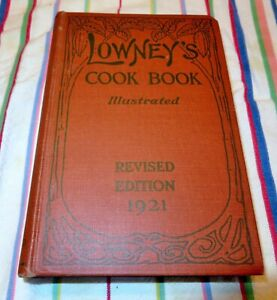 Lowney-039-s-Cook-Book-Illustrated-Revised-Edition-1921