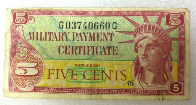 5 Five Cents Military Payment Certificate Series 591