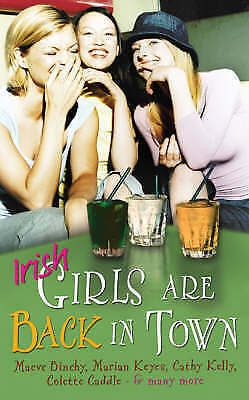 1 of 1 - Irish Girls are Back in Town by Simon & Schuster Ltd (Paperback, 2004)