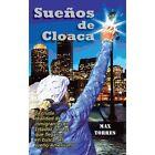 Suenos de Cloaca by Maximo Torres (Hardback, 2013)