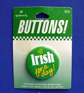 Hallmark-BUTTON-PIN-St-Patrick-Vintage-IRISH-FOR-DAY-Slogan-Holiday-Pinback-NEW
