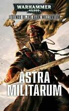 Legends of the Dark Millennium: Astra Militarum 4 by David Annandale, Braden Campbell, Justin D. Hill and Toby Frost (2016, Paperback)