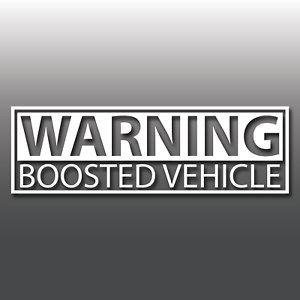 Warning Boosted Vehicle Funny Novelty Car Vinyl Decal Sticker Euro Turbo JDM