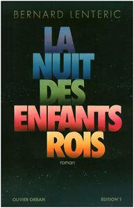 Livre-la-nuit-des-enfants-rois-Bernard-Lenteric-book