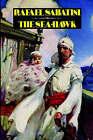 The Sea-Hawk by Rafael Sabatini (Paperback / softback, 2005)