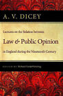 Lectures on the Relation Between Law and Public Opinion: in England During the Nineteenth Century by A.V. Dicey (Paperback, 2007)