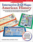 Interactive 3-D Maps: American History: Easy-To-Assemble 3-D Maps That Students Make and Manipulate to Learn Key Facts and Concepts--In a Kinesthetic Way! by MS Patricia J Wynne, Donald M Silver (Paperback / softback, 2005)