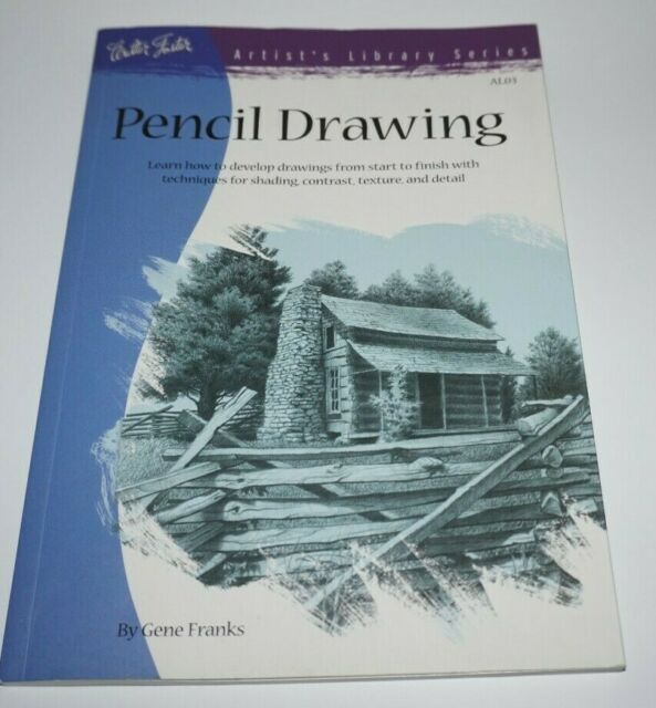 Artist's Library: Pencil Drawing : Learn How to Develp ...