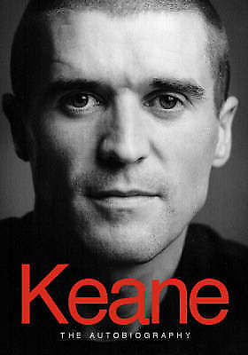 1 of 1 - Roy Keane The Autobiography by Eamon Dunphy