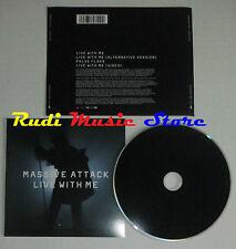 CD Singolo MASSIVE ATTACK Live with me 2006 eu VIRGIN 0094635571004 (S2) mc dvd