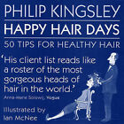 Happy Hair Days: 50 Tips for Healthy Hair by Philip Kingsley (Hardback, 2007)