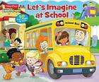 Fisher-Price Little People: Let's Imagine at School! by Sfi Readerlink Dist (Board book, 2015)