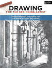 Drawing for the Beginning Artist: Practical techniques for mastering light and shadow in graphite and charcoal by Gabriel M. Martin (Paperback, 2016)